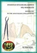 Dentistry in the Anatolian civilizations