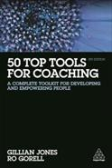 50 top tools for coaching - a complete toolkit for developing and empowering people (4th edition)