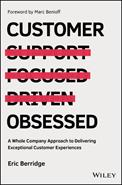 Customer obsessed - a whole company approach to delivering exceptional customer experiences