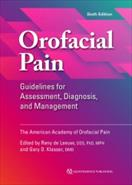 Orofacial Pain - Guidelines for Assessment, Diagnosis, and Management (6th Edition)