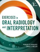 Exercises in Oral Radiology and Interpretation (5th Edition)