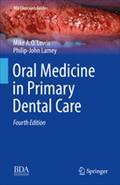 Oral Medicine in Primary Dental Care, 4th edition