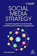 Social media strategy - a practical guide to social media marketing and customer engagement
