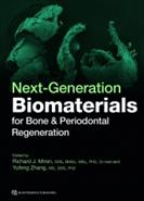 Next-generation biomaterials for bone and periodontal regeneration
