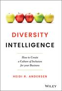 Diversity Intelligence : How to Create a Culture of Inclusion for Your Business