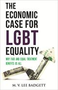 The Economic Case for LGBT Equality: Why Fair and Equal Treatment Benefits Us